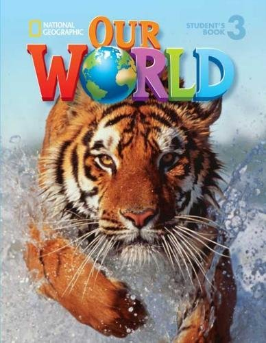 9781285455242: Our World 3 Student's Book (Our World British English)