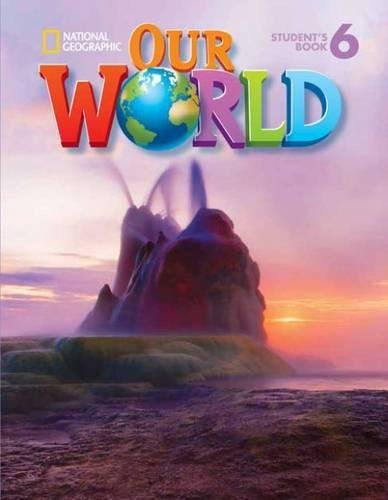 9781285455273: Our World 6 (Our World British English)