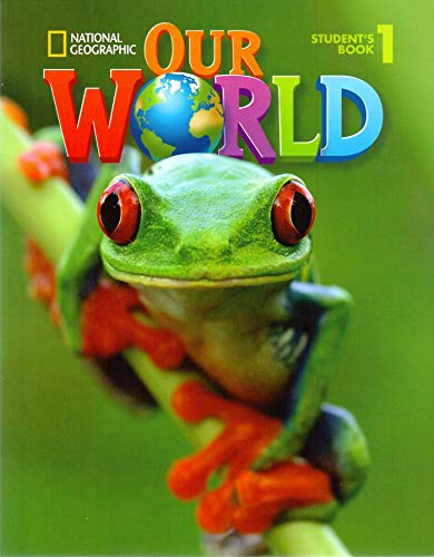 9781285455495: Our World 1 with Student's CD-ROM: British English (Our World British English)