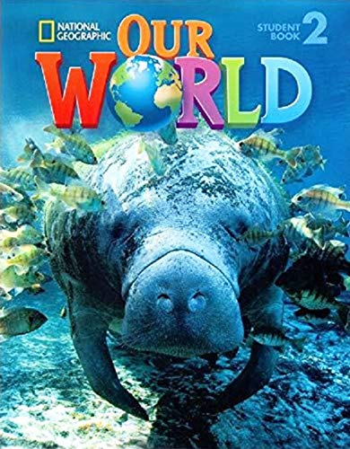 Our World 2 with Student's CD-ROM: British: Gabrielle Pritchard