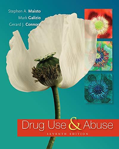 9781285455518: Drug Use and Abuse