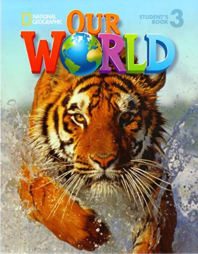 9781285455525: Our World 3 with Student's CD-ROM: British English (Our World British English)