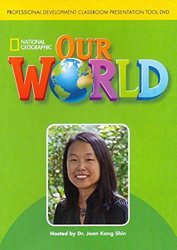 Our World: Professional Development Classroom Presentation Tool DVD