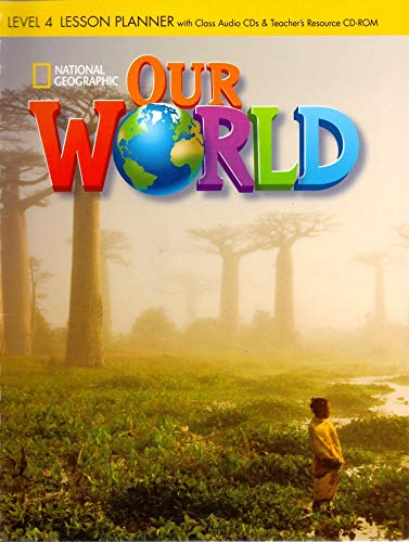 9781285455945: Our World 4: Lesson Planner with Teacher's Resource