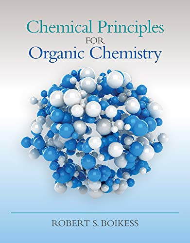 9781285457697: Chemical Principles for Organic Chemistry