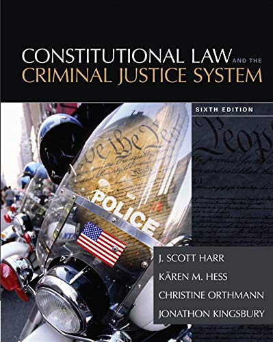 9781285457963: Constitutional Law and the Criminal Justice System