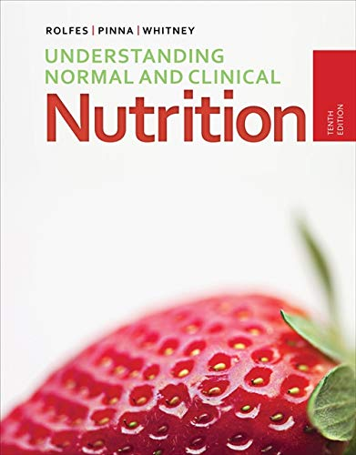 Understanding Normal and Clinical Nutrition (Hardback): Kathryn Pinna, Ellie Whitney, Sharon Rady ...