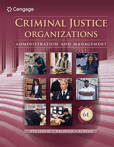 9781285459011: Criminal Justice Organizations: Administration and Management