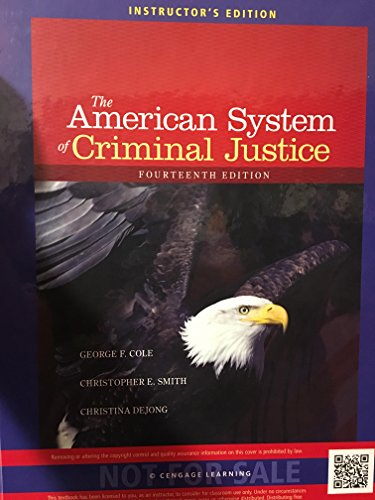 9781285459103: The American System of Criminal Justice - Instructor's Edition - 14th edition