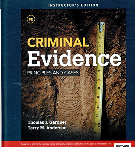 9781285459134: Criminal Evidence Principles and Cases Instructor's Edition 9th Edition