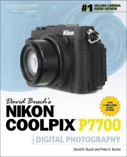 9781285459349: David Busch's Nikon P7700 Guide to Digital Photography (David Busch's Digital Photography Guides)