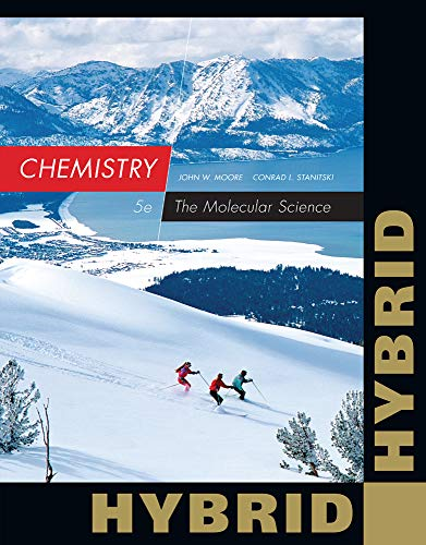 9781285461847: Chemistry: The Molecular Science, Hybrid Edition (with OWLv2 24-Months Printed Access Card)