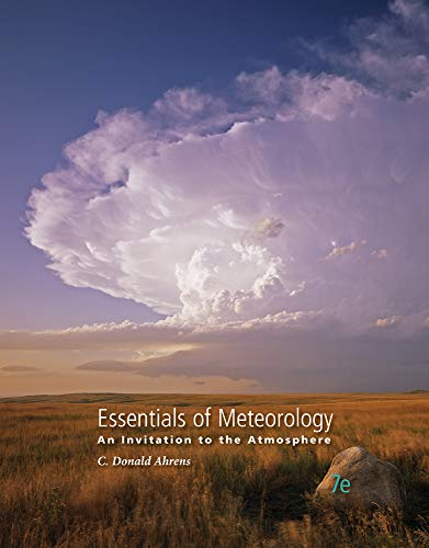 Essentials Of Meteorology An Invitation To The: C Donald Ahrens