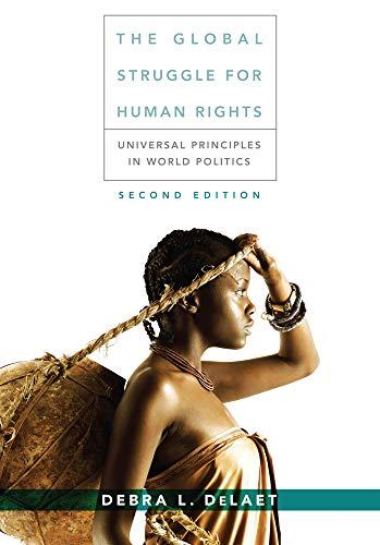 The Global Struggle for Human Rights: Universal: DeLaet, Debra L.