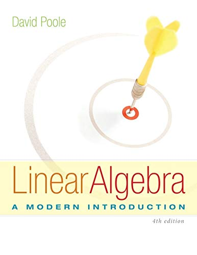 Linear Algebra: A Modern Introduction: Poole, David