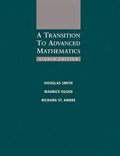 A Transition to Advanced Mathematics: Douglas Smith; Maurice