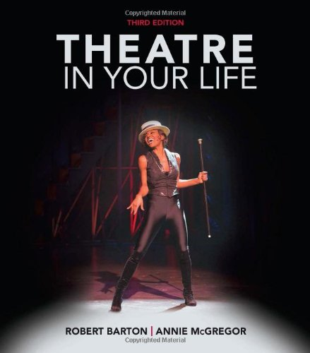 Theatre in Your Life: McGregor, Annie, Barton,