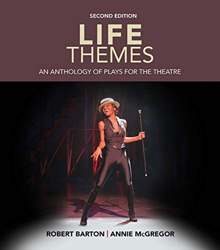 9781285463575: Life Themes: An Anthology of Plays for the Theatre