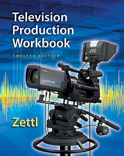 Zettl's Television Production Workbook, 12th (Broadcast and: Herbert Zettl