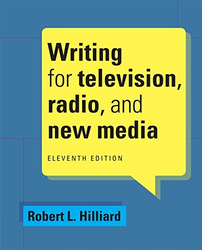 Writing for Television, Radio, and New Media: Hilliard, Robert L.