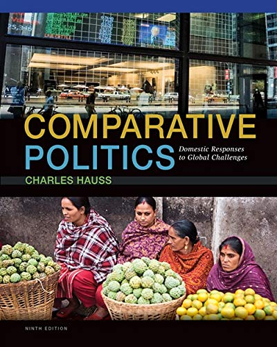 9781285465500: Comparative Politics: Domestic Responses to Global Challenges