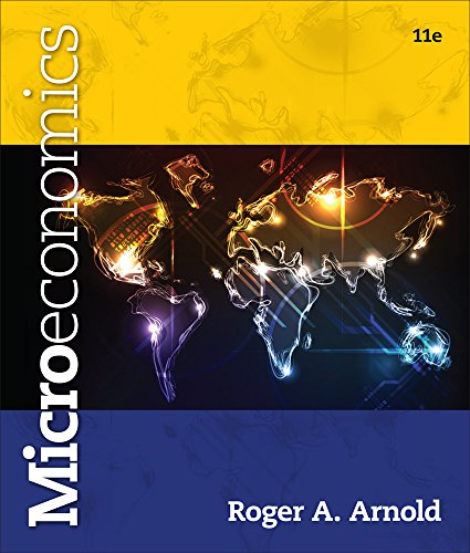 MindTap Economics Instant Access for Arnold's Microeconomics (1285512340) by Arnold, Roger A.