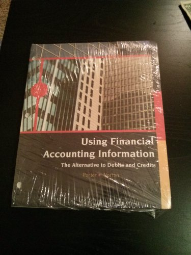 Using Financial Accounting Information - University of Central Oklahoma Edition: Porter-Norton