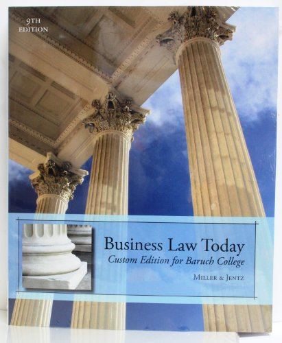 9781285550466: Business Law Today (Custom Edition for Baruch College - Law 1101) Includes Online Access to CengageNow, Digital Business Law video library, and book companion site for 2 semesters.