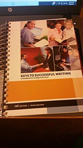 Keys to Successful Writing: A Handbook for: Raimes and Jerskey