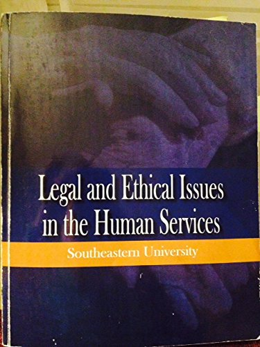 9781285551616: Legal and Ethical Issues in the Human Services