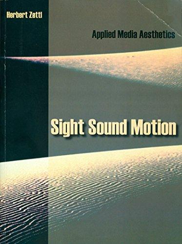 9781285553245: Sight Sound Motion Applied Media Aesthetics 7th Edition