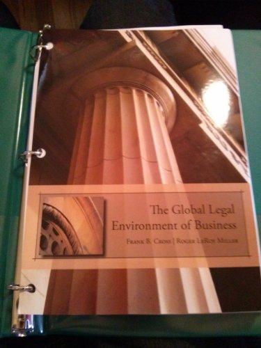 The Global Legal Environment of Business: Cross, Frank B.; Miller, Roger LeRoy