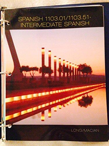9781285555478: Spanish 1103.01/1103.51 Intermediate Spanish