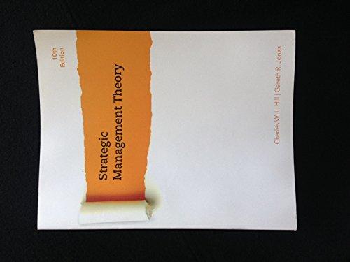 Strategic Management Theory (SFSU Edition): Charles W. L.
