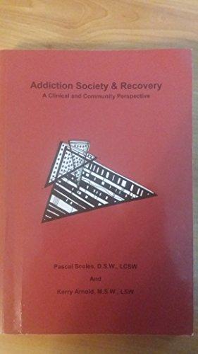 ADDICTION SOCIETY+RECOVERY CUSTOM
