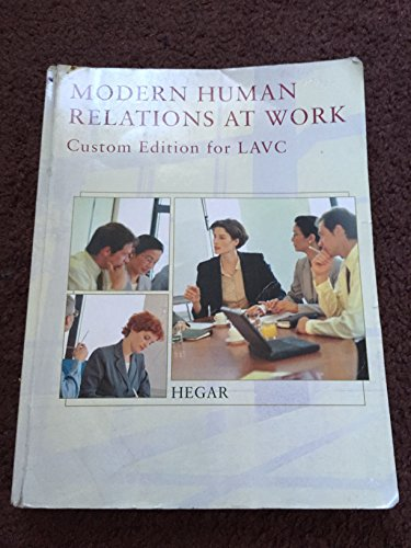 9781285556543: Modern Human Relations At Work Custom Edition for LAVC