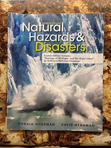 """9781285557090: Natural Hazards & Disasters, Custom Edition Includes """"Geology of Michigan and the Great Lakes"""" by Gillespie/Harrison/Grammer"""