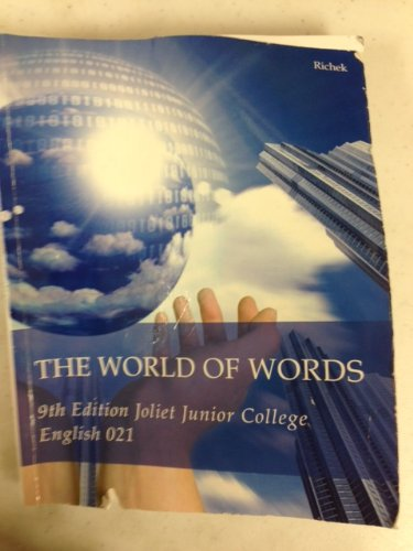 9781285557410: The World of Words, 9th Edition, English 021, Joliet Junior College,