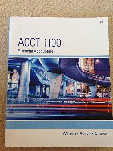 9781285558837: Acct 1100 Financial Accounting 1 25 Edition