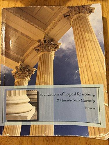 9781285559094: Foundations of Logical Reasoning: Bridgewater State University