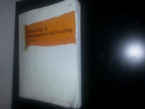 Financial & Managerial Accounting 12e Vol. 1: Carl S. Warren,