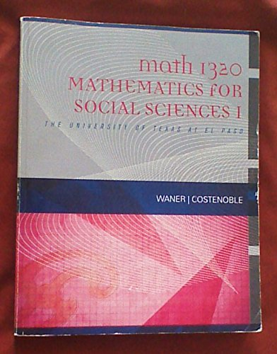9781285560427: Math 1320 Mathematics for Social Sciences 1 the University of Texas At El Paso