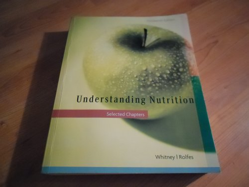 9781285560526: Understanding Nutrition Selected Chapters Thirteen Edition 2013