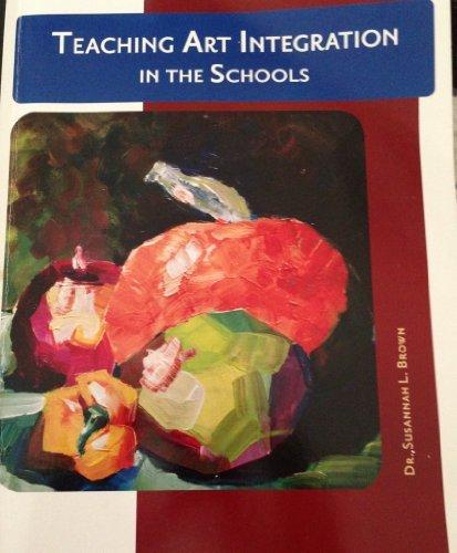 9781285565408: Teaching Art Integration in the Schools