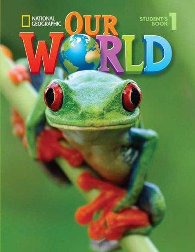 9781285606521: Our World: Workbook 1