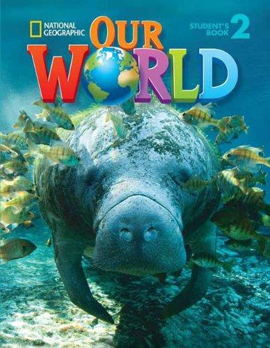 9781285606538: Our World: Workbook 2