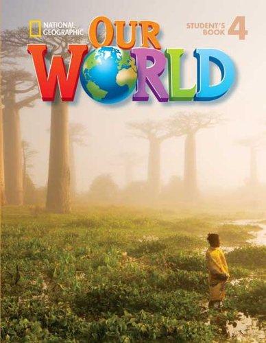 9781285606552: Our World: Workbook 4