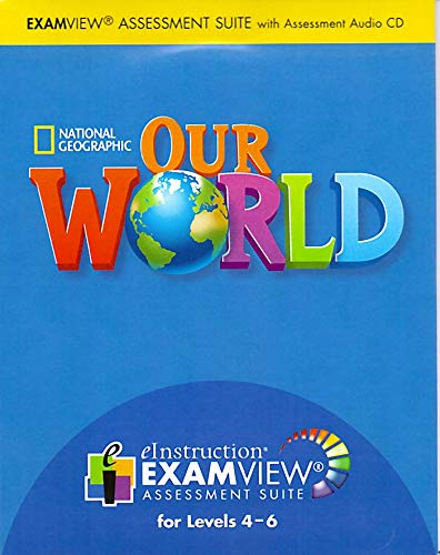 9781285606699: Our World 4-6: b EXAM /b VIEW Assessment Suite