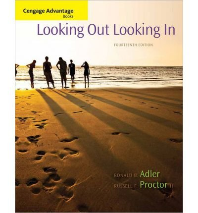 9781285617732: [( Cengage Advantage Books: Looking Out, Looking in )] [by: Ronald Adler] [Apr-2013]