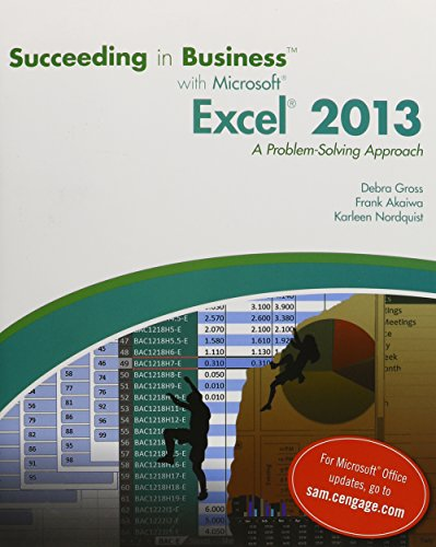 9781285715346: Bundle: Succeeding in Business with Microsoft Excel 2013: A Problem-Solving Approach + SAM 2013 Assessment, Training, and Projects v1.0 Printed Access Card